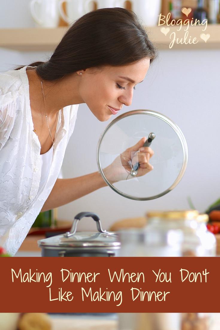 Making Dinner When You Don't Like Making Dinner