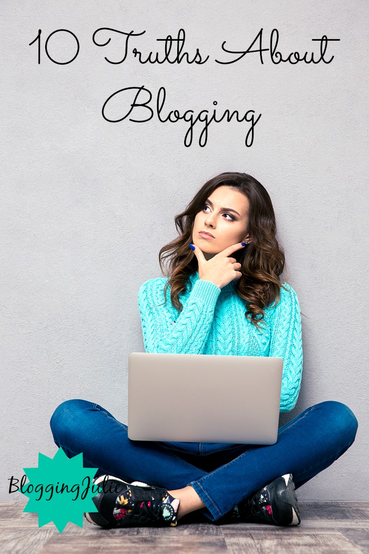 10 Truths About Blogging