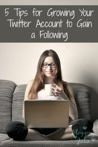 5 Tips for Growing Your Twitter Account to Gain a Following