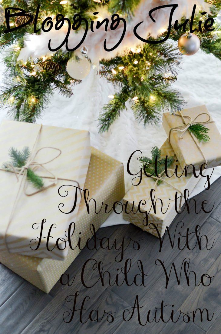 Getting Through the Holidays With a Child Who Has Autism